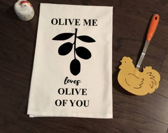 Olive Me Loves Olive You Flour Sack Kitchen Towel
