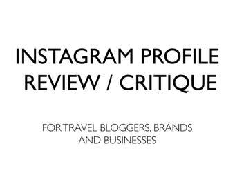 Instagram Profile Review/Critique (Travel Influencers, Brands & Businesses), Instagram Marketing, Branding, Theme