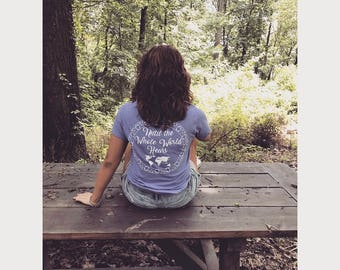 Until The Whole World Hears Mission Trip Shirt