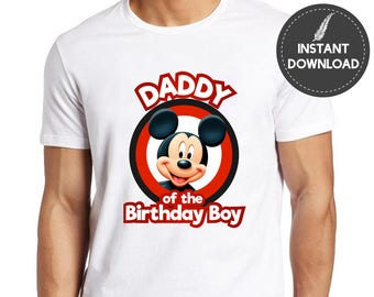 Instant Download - Mickey Mouse Daddy of the Birthday Boy Iron On Transfer Image Tee Shirt Tshirt Printable Birthday Shirt DIY -Digital File