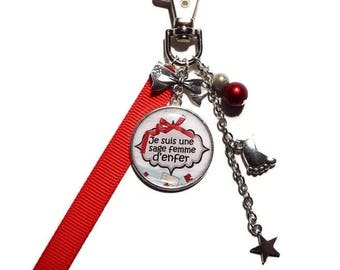 """Keychain / bag charm gift wise woman """"I am a wise woman hell"""""""