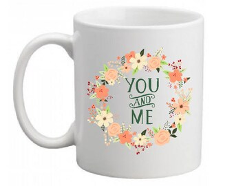 "CERAMIC MUG ""YOU AND ME"""