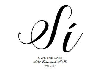 Printable 'Sí'/ 'Oui'/ 'I do' Save the Date Card - Elegant & Simple Design