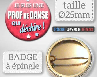 Badge I'm a dance teacher that rocks gift school dance 25 mm