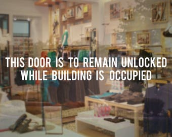 Store Business Door To Remain Unlocked Sign - Vinyl Decal