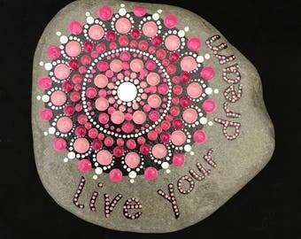 hand painted rock-Live your Dream