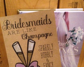 Bridesmaids are like Champagne Card