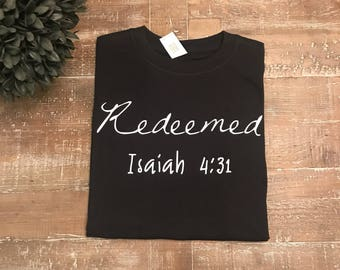 Redeemed Bible Verse T-Shirt Christian Shirt, Jesus Shirt, Have Faith Shirt, Christian Faith Shirt, Redeemed Shirt