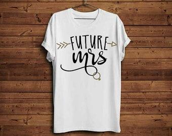 Future Mrs. Wedding Tee, Engagement Tee, Future Mrs. Tee Shirt