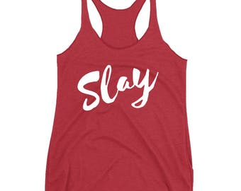 Slay Tank Top, Racerback Tank Top, Womens Workout Shirt, Gym Tank Top