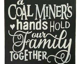 A Coal Miners Hands Sign