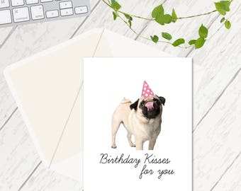 Pug Birthday Cards, Birthday Kisses for You, Pug Card, Dog Lovers Card, Funny Birthday Card, Pet Lover Card, Pugs and Kisses, Pug Lovers