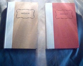 Shogun by James Clavell  VOL 1 AND 2