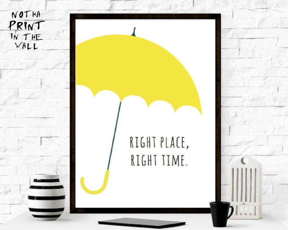 Right place, right time 1 - How I Met Your Mother, Yellow Umbrella ...