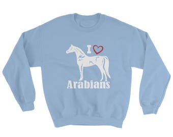 I Love Arabians Sweatshirt