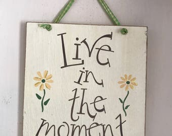 Live in the Moment Wall Decor