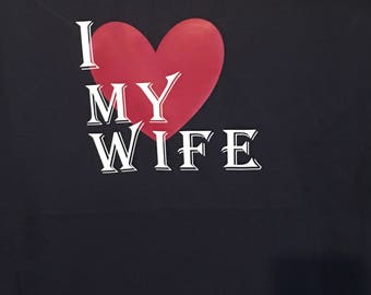 I love my Wife shirt I love my husband, soul mate, true love, Anniversary, love, spouse gift, christmas love