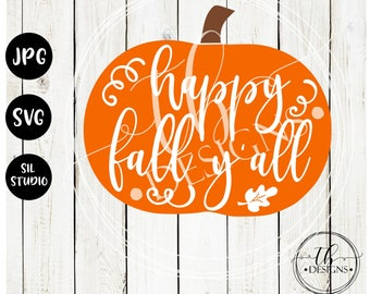 Fall SVG, Happy Fall Yall SVG, Pumpkin Svg, Autumn SVG, Svg File, Fall Cut File, Silhouette Svg, Cricut Svg, Thanksgiving Svg, wood sign svg