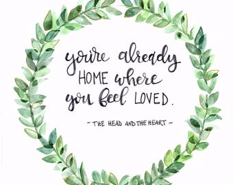 Head and the Heart quote in watercolor wreath print
