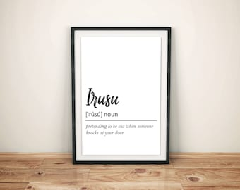 Irusu Definition - Printable Wall Art, Instant Download Poster