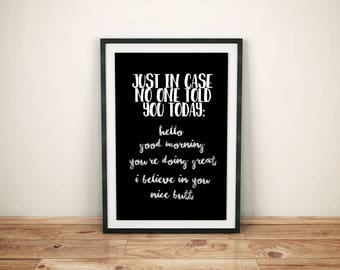 Just In Case No One Told You ... nice butt - Printable Wall Art, Instant Download Poster