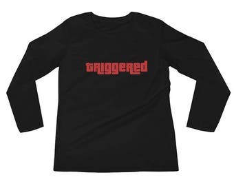 Triggered Ladies' Long Sleeve T-Shirt