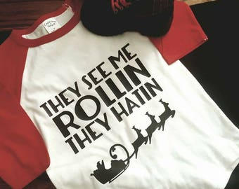 They see me rollin they hatin raglan