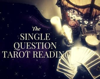 Single Question Tarot Reading - One Card - 4 hours or less