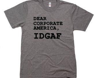 Dear Corporate America, IDGAF
