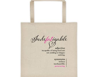 Indefatigable fat friendly cotton canvas tote bag for those who persist