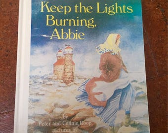 Keep the Lights Burning Abbie Book 1985 Hardcover *Peter & Connie Roop*