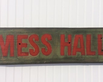 Mess hall dining room decor.  military camp inspired sign. Deep green and red handpainted art for or your home,cabin or patio