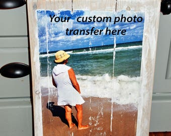 Custom or Personalized Photo Transfer Wood Art Sign
