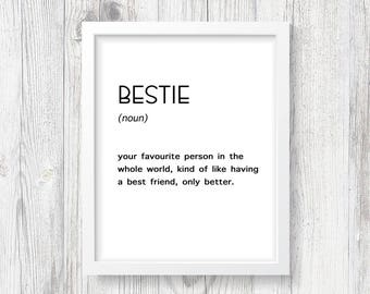 Bestie Print | Bestie Wall Art | Bestie Decor | Bestie Printable | Bestie Definition | Dorm Decor | Best Friend Gift | BFF Gift | Bestie Art