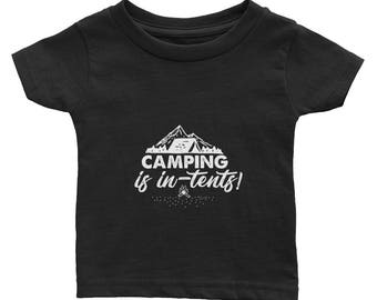 Camping is In-Tents Infant Tee
