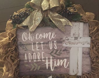 Oh come let us adore him Christmas wreath