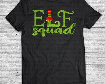 Elf squad svg, elf svg, christmas svg, christmas shirts, iron on, svg, dxf, eps, print or cut, digital download, silhouette, circut