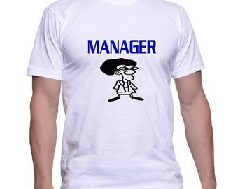 Tshirt for a Manager