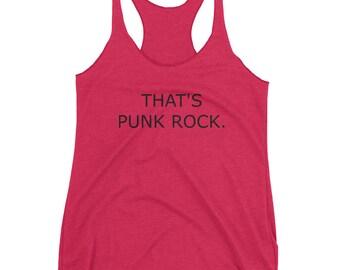 That's Punk Rock Women's Racerback Tank - Black Text