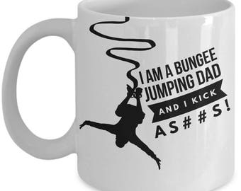 BUNGEE JUMPING DAD! White Coffee Mug, Bungee Jumping Dad's Gift, Bungee Jumping Dad's keepsake, Bungee Jumping Dad's present.