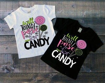 Children's Tee Shirt, Will Totally Pose For Candy, Kids T-Shirt, Black or White Tee, Infants, Toddler, Youth, Girl Tee Shirt,