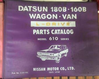 Datsun 180B.160B Wagon. Van L-DRIVE Parts Catalog Model 610 Series