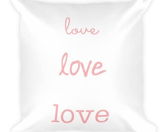 Love, Love, Love Pillow, Cute, Fun, Customizable, Wedding, Bedroom Pillow, House Decor, Home Decor, Couch Pillow, Comfortable, Love, Couple
