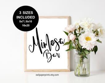 Mimosa Bar Sign - Printable PDF, Signs, Champagne Bar, Wedding, Shower, Birthday, Breakfast, Brunch