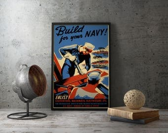 "American Propaganda Poster ""Build For Your Navy"", Second world war military US Recruiting prints, wall art decor army ww2, wwii, gift idea"