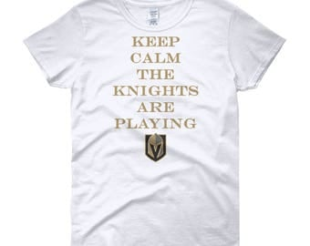 Keep Calm The Knights Are Playing Vegas Golden Knights Hockey Women's short sleeve t-shirt