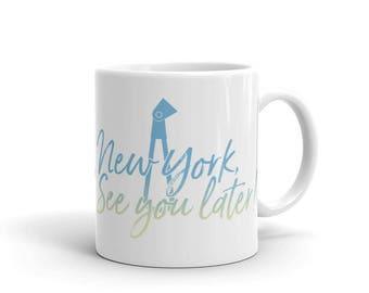 NY See You Later Mug 11oz.