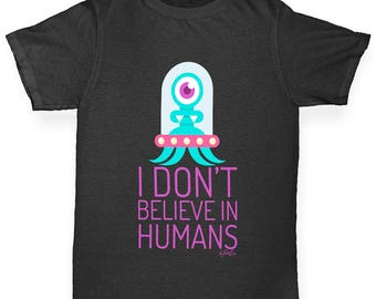 Boys Funny T Shirt I Don't Believe In Humans Boy's T-Shirt