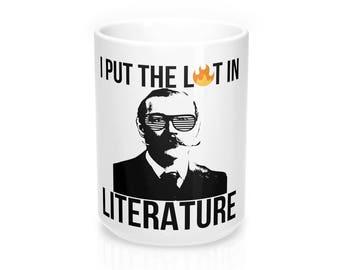 Funny Coffee Mug I Put The Lit In Literature Arthur Conan Doyle 15Oz
