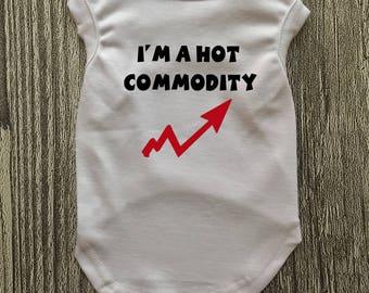 I'm A Hot Commodity, Cute Dog Shirt